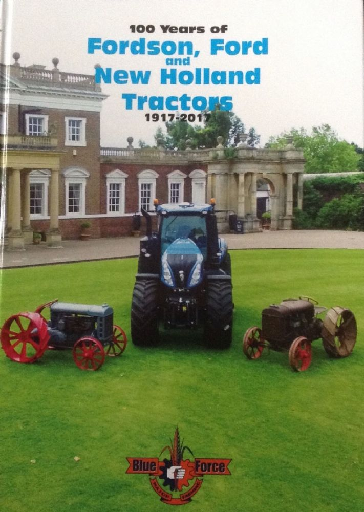 100 YEARS OF FORD, FORDSON, NEW HOLLAND BOOK